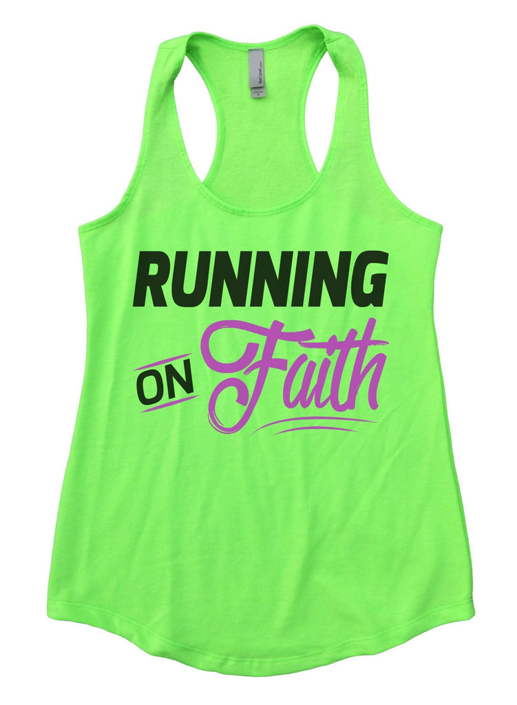 Running On Faith Womens Workout Tank Top Funny Shirt Small / Neon Green