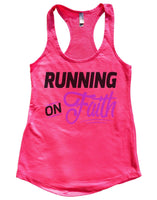 Running On Faith Womens Workout Tank Top Funny Shirt Small / Hot Pink