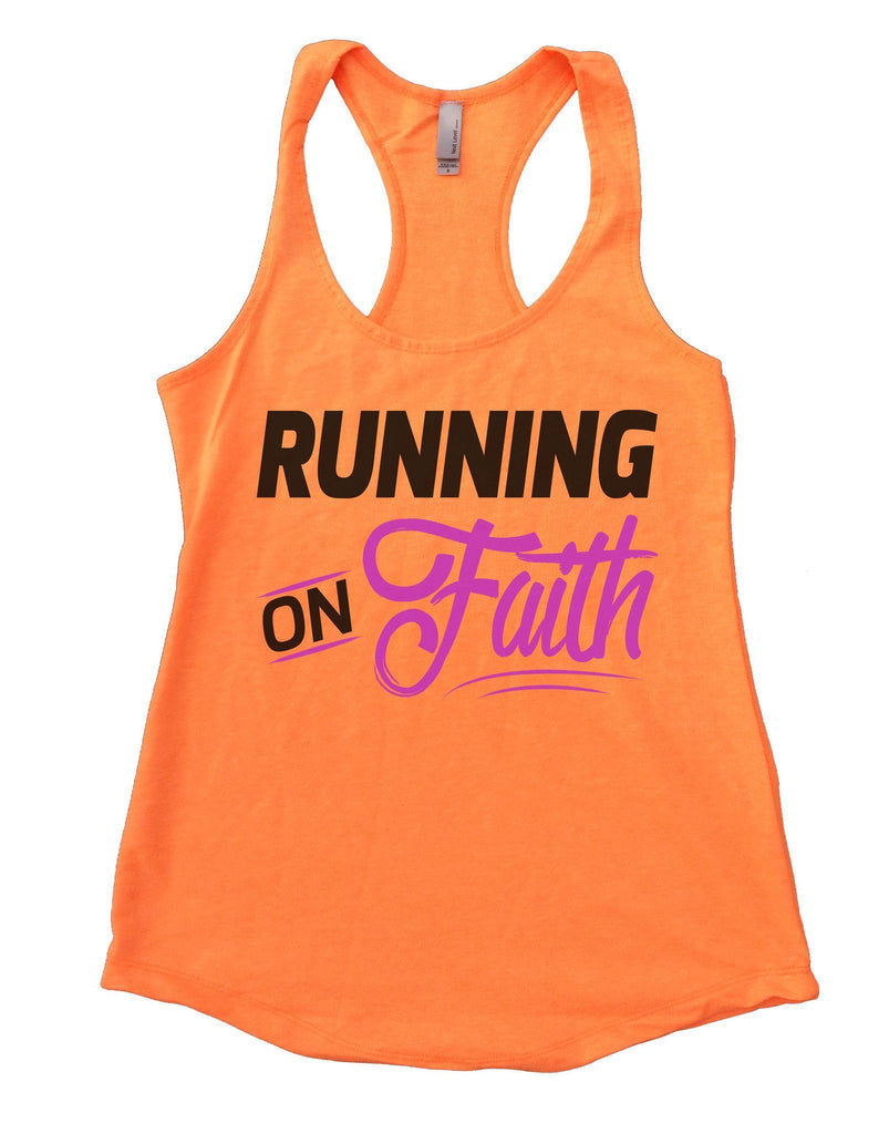 Running On Faith Womens Workout Tank Top Funny Shirt Small / Neon Orange
