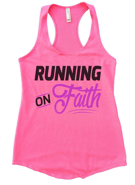Running On Faith Womens Workout Tank Top Funny Shirt Small / Heather Pink