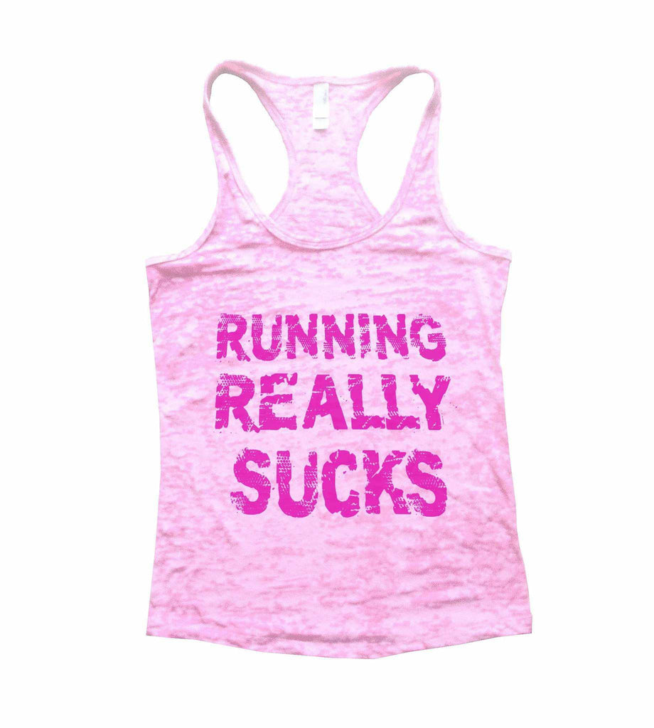Running Really Sucks Burnout Tank Top By Funny Threadz Funny Shirt Small / Light Pink