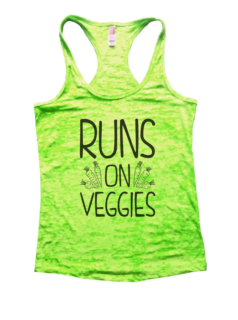 Runs On Veggies Burnout Tank Top By Funny Threadz Funny Shirt Small / Neon Green