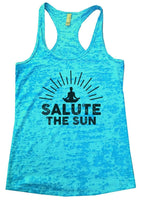 SALUTE THE SUN Burnout Tank Top By Funny Threadz Funny Shirt Small / Tahiti Blue