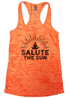 SALUTE THE SUN Burnout Tank Top By Funny Threadz Funny Shirt Small / Neon Orange