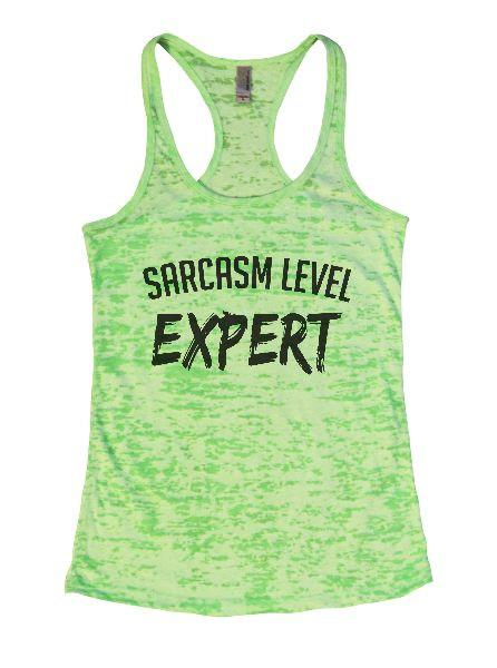 Sarcasm Level Expert Burnout Tank Top By Funny Threadz Funny Shirt Small / Neon Green
