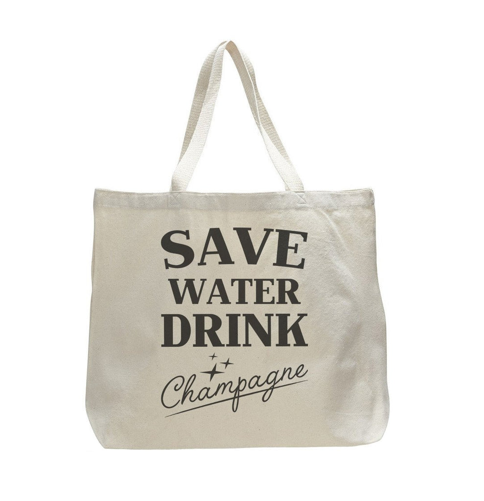 Save Water Drink Champagne - Trendy Natural Canvas Bag - Funny and Unique - Tote Bag Funny Shirt