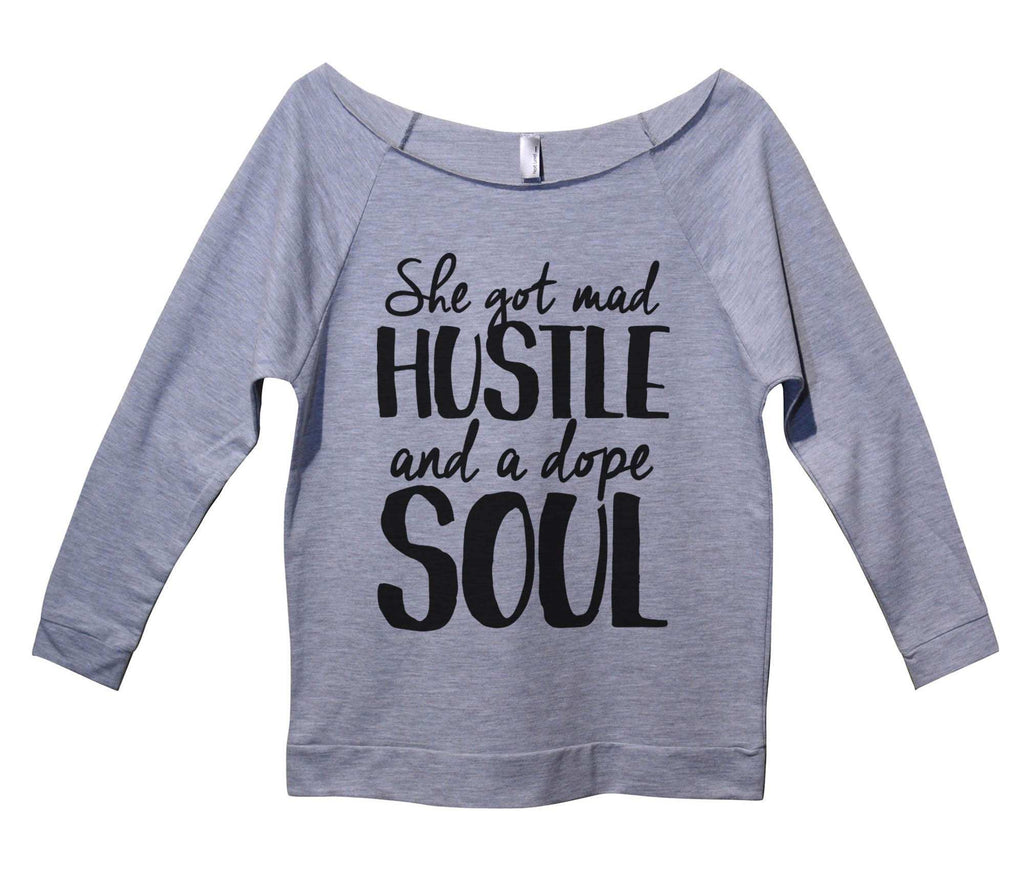 She Got Mad Hustle And a Dope Soul Womens 3/4 Long Sleeve Vintage Raw Edge Shirt Funny Shirt