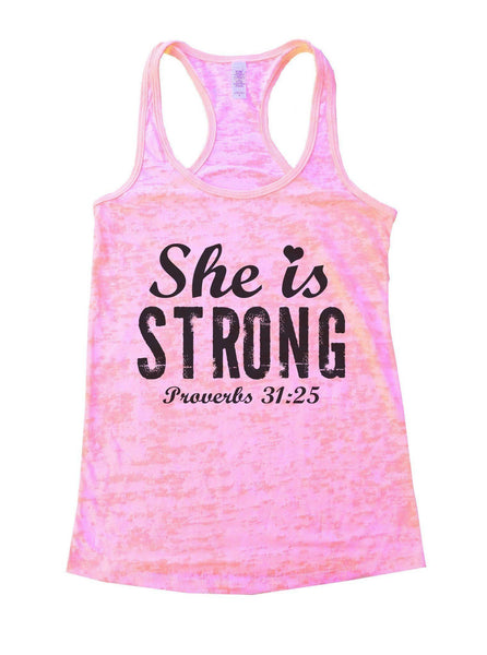 She Is Strong Proverbs 31:25 Burnout Tank Top By Funny Threadz Funny Shirt Small / Light Pink