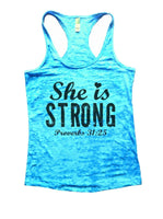 She Is Strong Proverbs 31:25 Burnout Tank Top By Funny Threadz Funny Shirt Small / Tahiti Blue