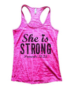 She Is Strong Proverbs 31:25 Burnout Tank Top By Funny Threadz Funny Shirt Small / Shocking Pink
