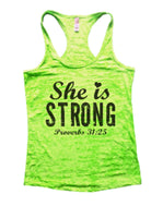 She Is Strong Proverbs 31:25 Burnout Tank Top By Funny Threadz Funny Shirt Small / Neon Green