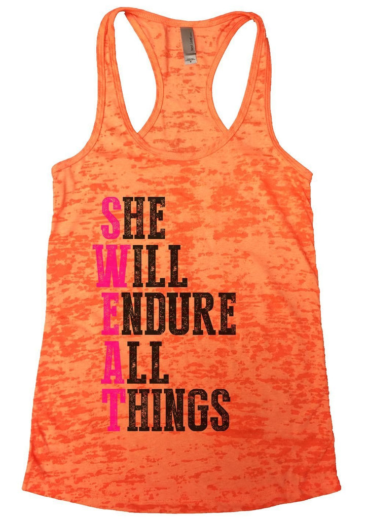 SHE WILL ENDURE ALL THINGS Burnout Tank Top By Funny Threadz Funny Shirt Small / Neon Orange