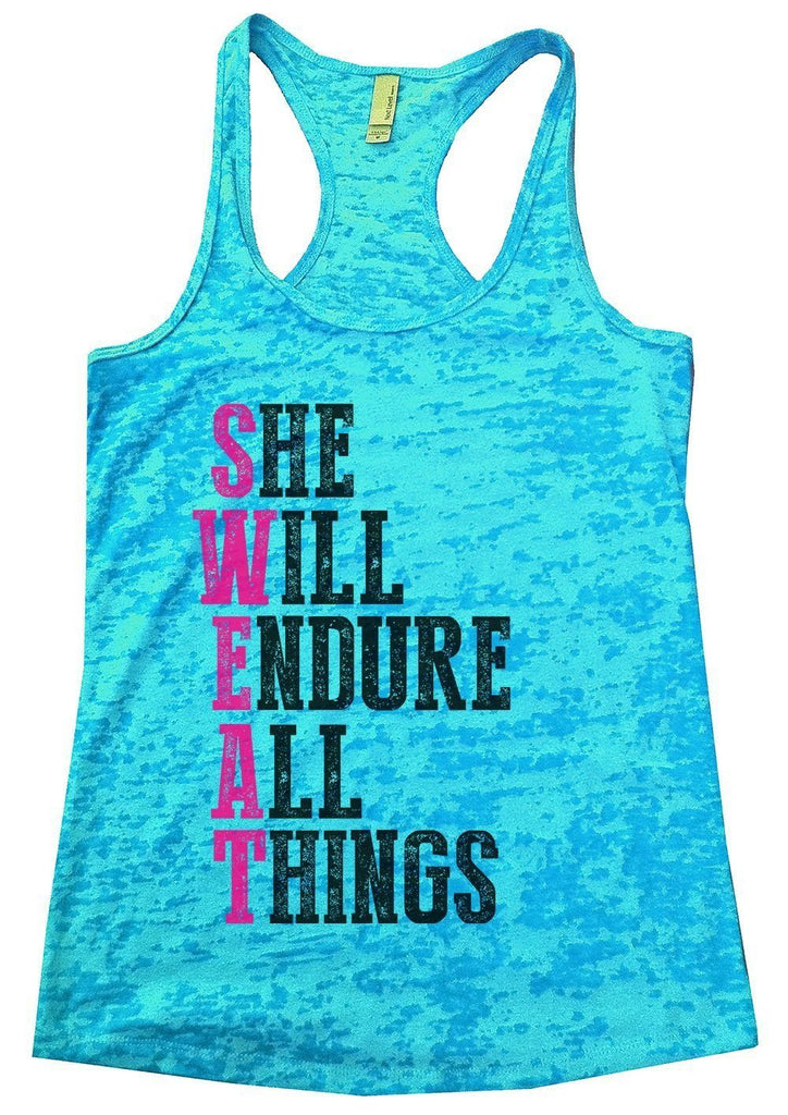 SHE WILL ENDURE ALL THINGS Burnout Tank Top By Funny Threadz Funny Shirt Small / Tahiti Blue