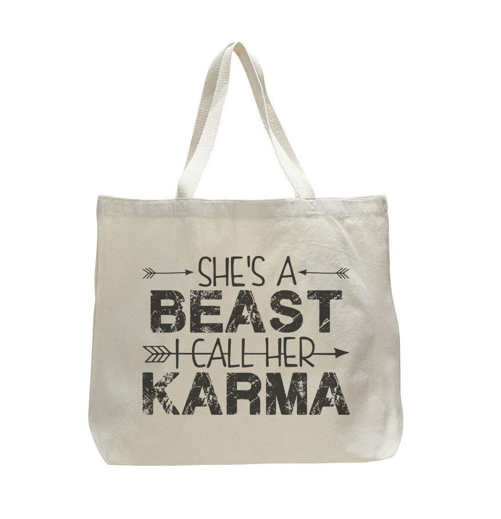 She's A Beast I Call Her Karma - Trendy Natural Canvas Bag - Funny and Unique - Tote Bag Funny Shirt