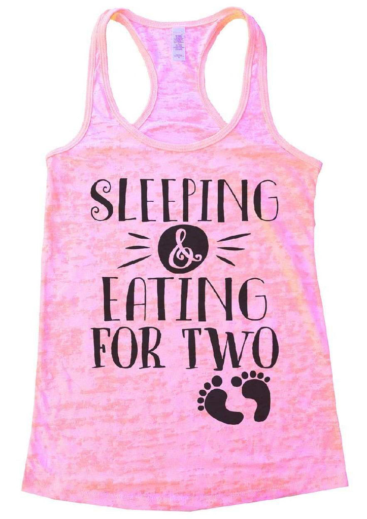 Sleeping & Eating For Two Burnout Tank Top By Funny Threadz Funny Shirt Small / Light Pink