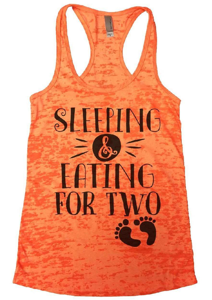 Sleeping & Eating For Two Burnout Tank Top By Funny Threadz Funny Shirt Small / Neon Orange
