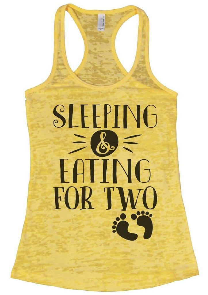 Sleeping & Eating For Two Burnout Tank Top By Funny Threadz Funny Shirt Small / Yellow