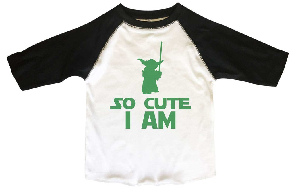 So Cute I Am BOYS OR GIRLS BASEBALL 3/4 SLEEVE RAGLAN - VERY SOFT TRENDY SHIRT B804 Funny Shirt 2T Toddler / Black