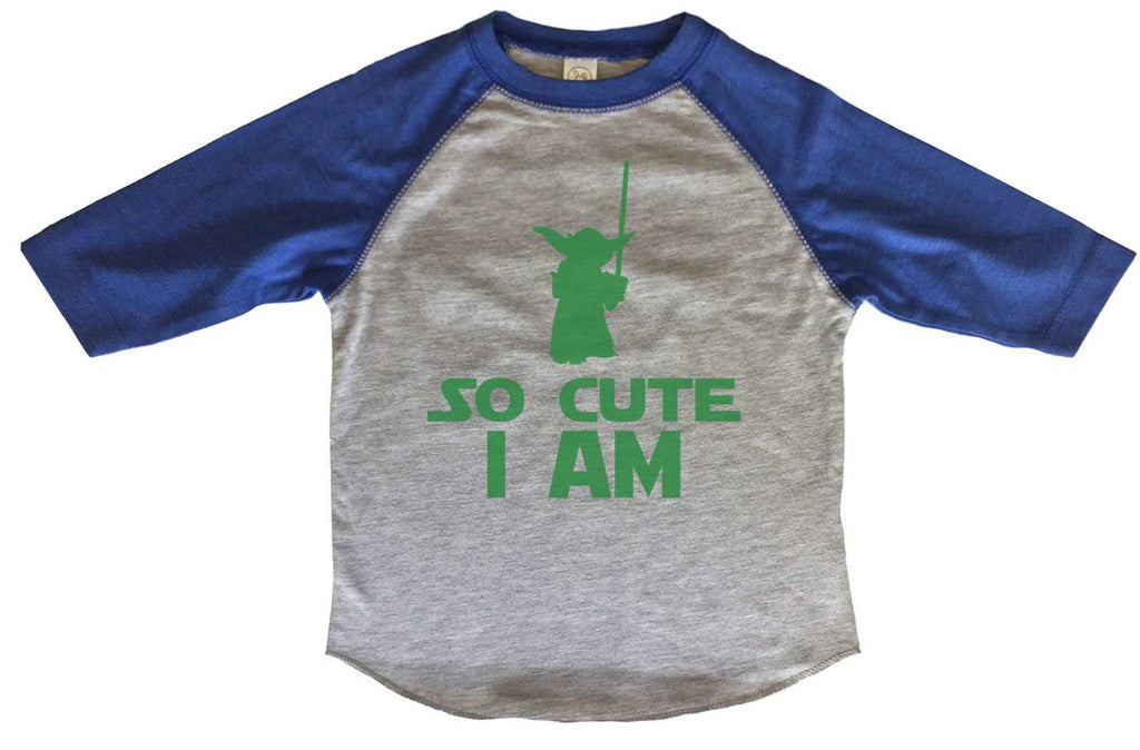 So Cute I Am BOYS OR GIRLS BASEBALL 3/4 SLEEVE RAGLAN - VERY SOFT TRENDY SHIRT B804 Funny Shirt 2T Toddler / Blue