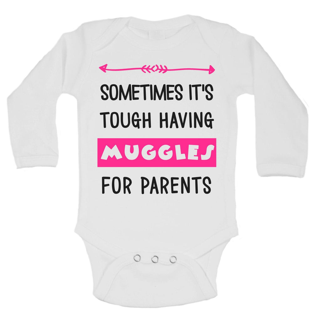 Sometimes It's Tough Having Muggles For Parents Funny Kids Onesie Funny Shirt Long Sleeve 0-3 Months