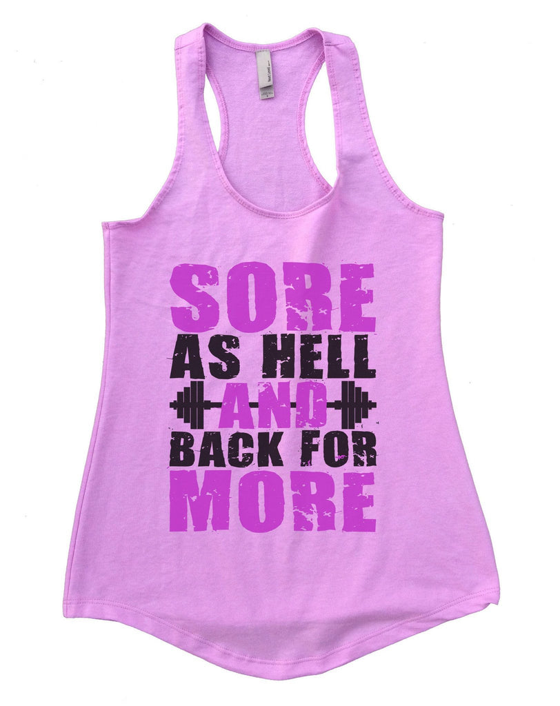 Sore As Hell And Back For More Womens Workout Tank Top Funny Shirt Small / Lilac