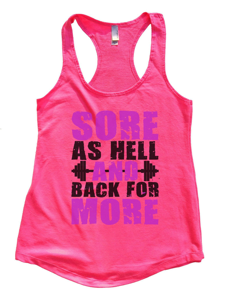 Sore As Hell And Back For More Womens Workout Tank Top Funny Shirt Small / Hot Pink