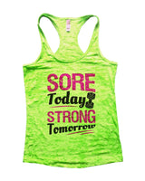 Sore Today Strong Tomorrow Burnout Tank Top By Funny Threadz Funny Shirt Small / Neon Green