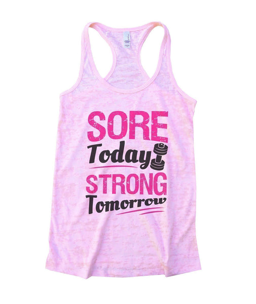 Sore Today Strong Tomorrow Burnout Tank Top By Funny Threadz Funny Shirt Small / Light Pink