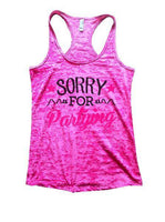Sorry For Partying Burnout Tank Top By Funny Threadz Funny Shirt Small / Shocking Pink