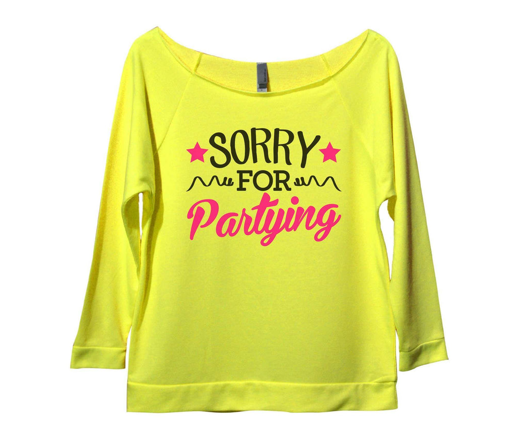 Sorry For Partying Womens 3/4 Long Sleeve Vintage Raw Edge Shirt Funny Shirt Small / Neon Yellow