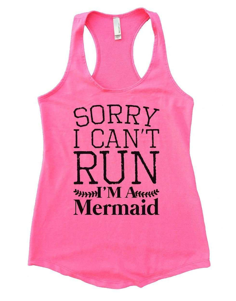 SORRY I CAN'T RUN I'M A Mermaid Womens Workout Tank Top Funny Shirt Small / Heather Pink