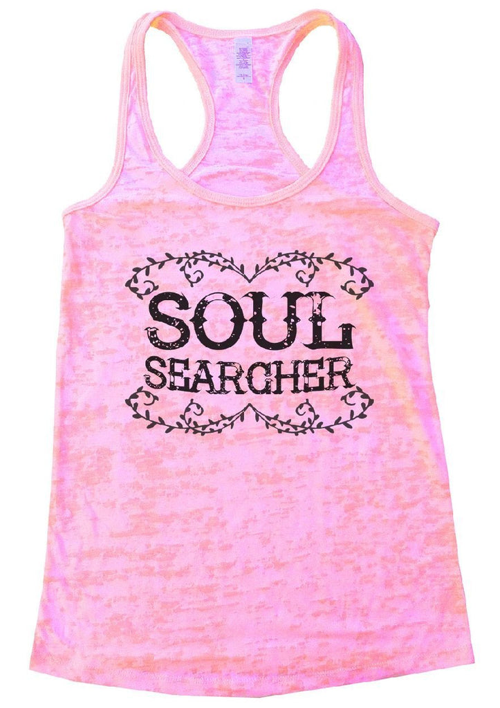SOUL SEARCHER Burnout Tank Top By Funny Threadz Funny Shirt Small / Light Pink