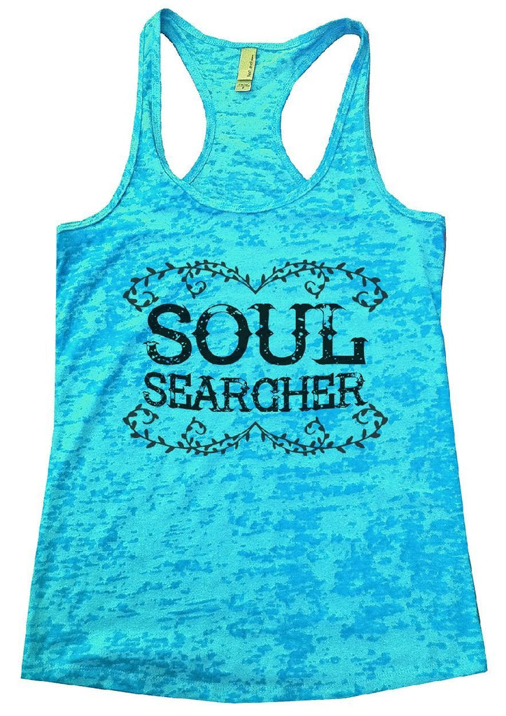 SOUL SEARCHER Burnout Tank Top By Funny Threadz Funny Shirt Small / Tahiti Blue