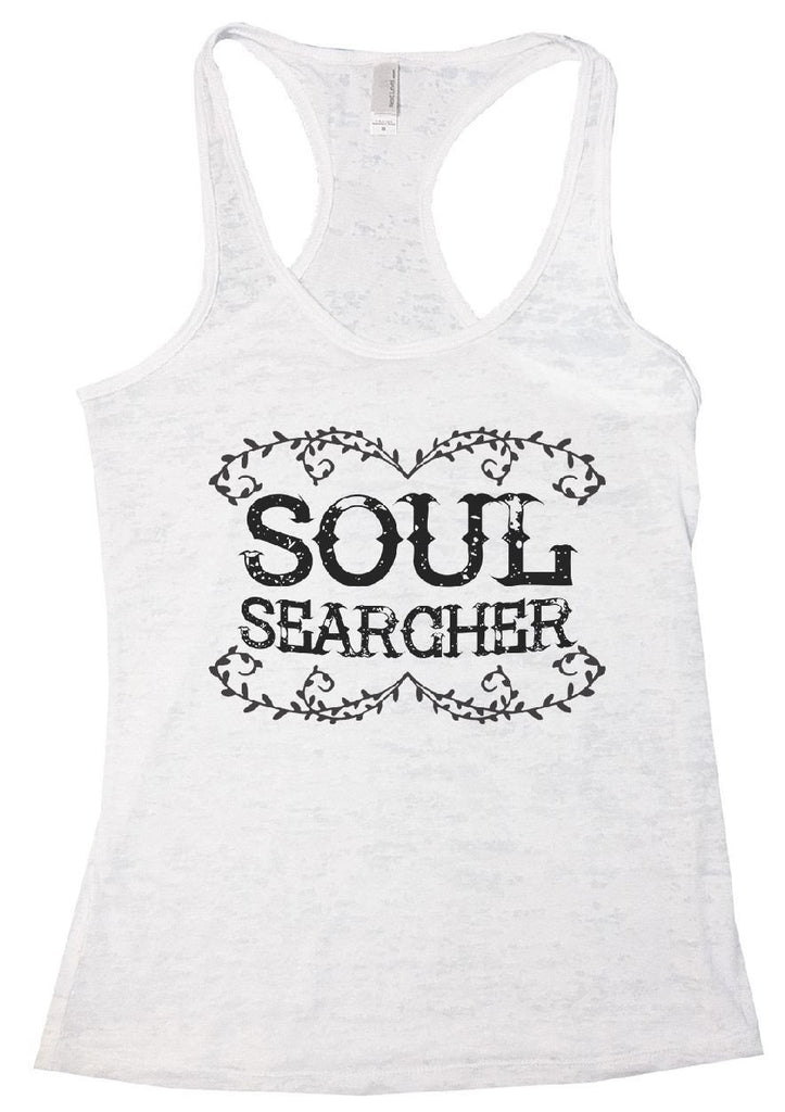 SOUL SEARCHER Burnout Tank Top By Funny Threadz Funny Shirt Small / White