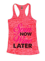 Spin Now Wine Later Burnout Tank Top By Funny Threadz Funny Shirt Small / Shocking Pink