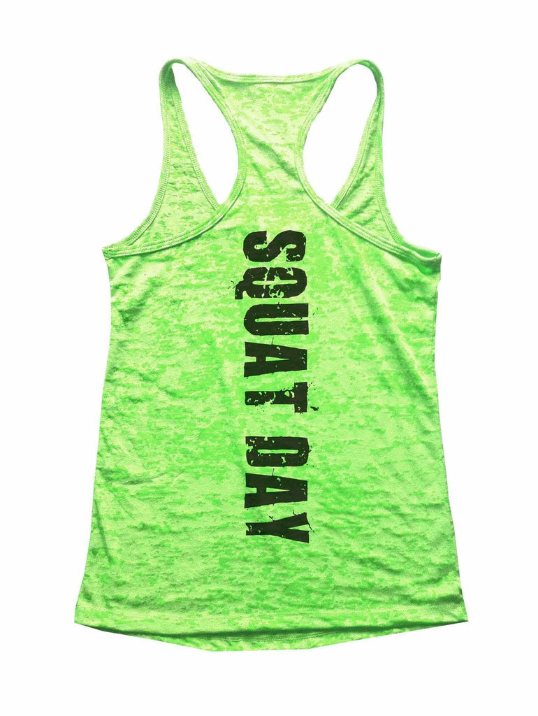 Squat Day Burnout Tank Top By Funny Threadz Funny Shirt Small / Neon Green