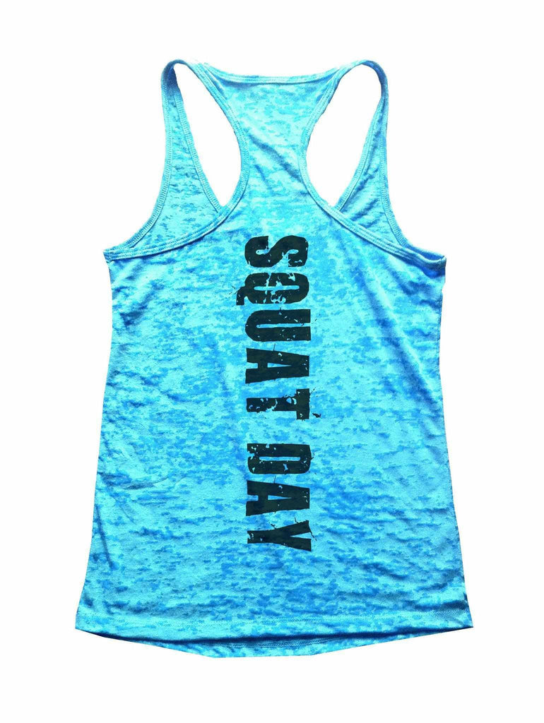 Squat Day Burnout Tank Top By Funny Threadz Funny Shirt Small / Tahiti Blue