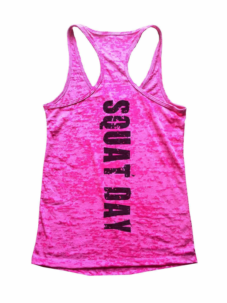 Squat Day Burnout Tank Top By Funny Threadz Funny Shirt Small / Shocking Pink