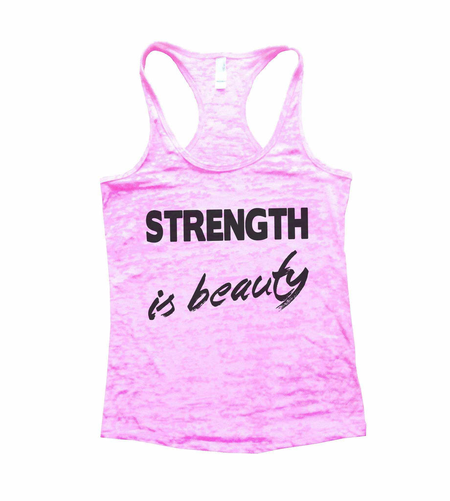 Strength Is Beauty Burnout Tank Top By Funny Threadz Funny Shirt Small / Light Pink