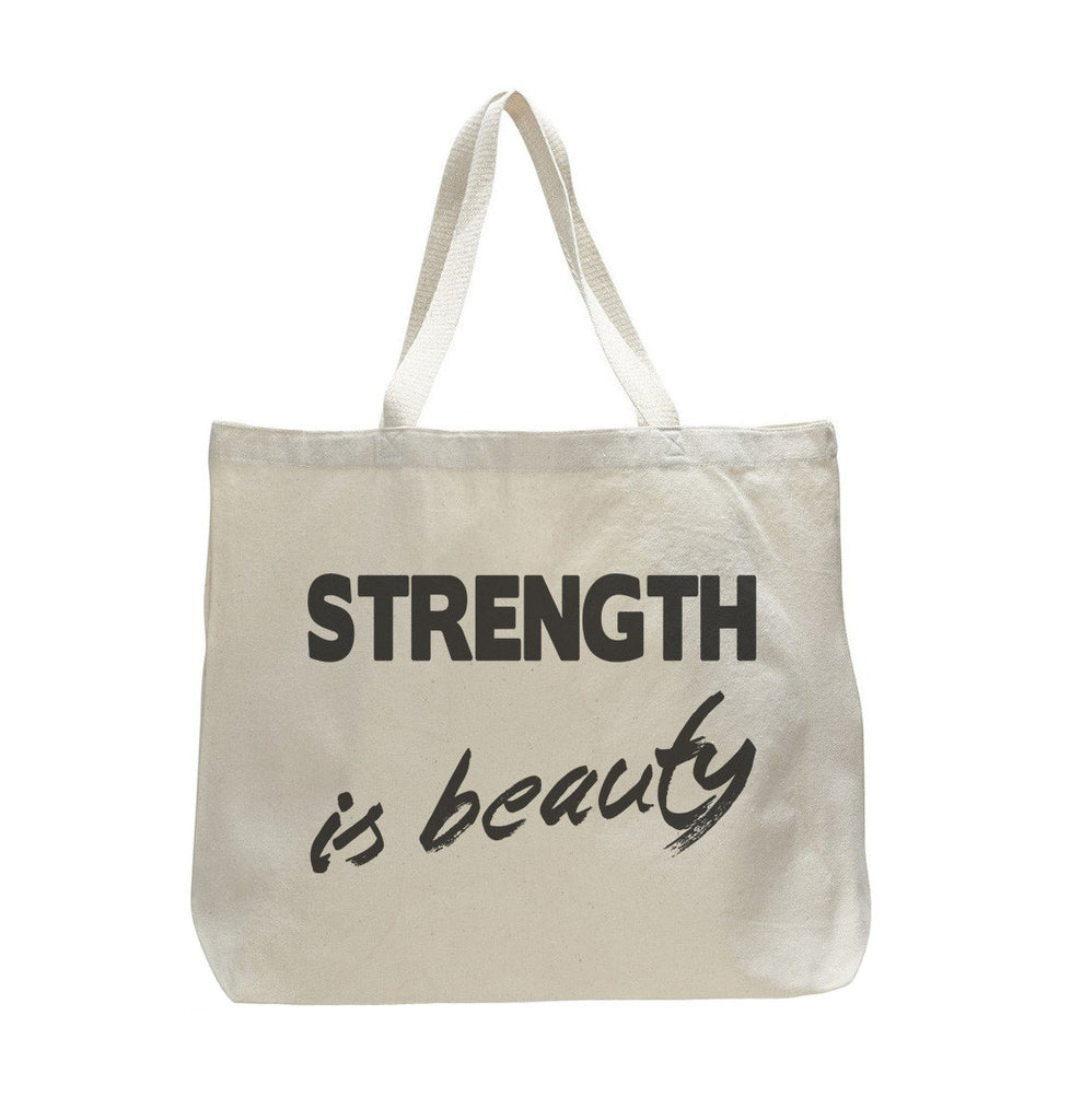 Strength Is Beauty - Trendy Natural Canvas Bag - Funny and Unique - Tote Bag Funny Shirt