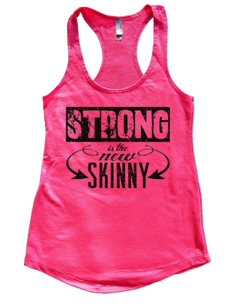 STRONG Is The New SKINNY Womens Workout Tank Top Funny Shirt Small / Hot Pink