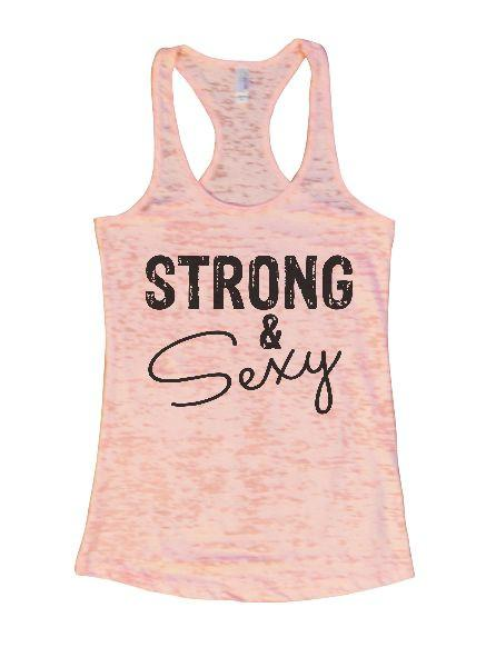Strong & Sexy Burnout Tank Top By Funny Threadz