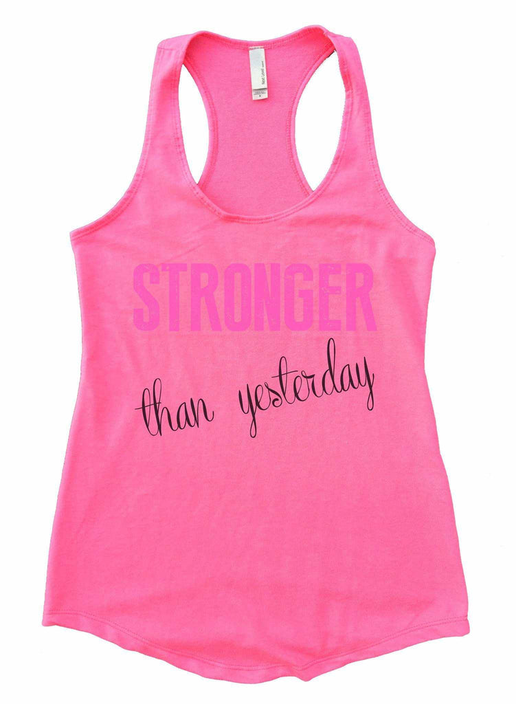 Stronger Than Yesterday Womens Workout Tank Top Funny Shirt Small / Heather Pink