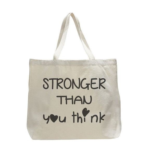 Stronger Then You Think - Trendy Natural Canvas Bag - Funny and Unique - Tote Bag Funny Shirt