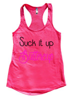 Suck It Up Buttercup Womens Workout Tank Top Funny Shirt Small / Hot Pink