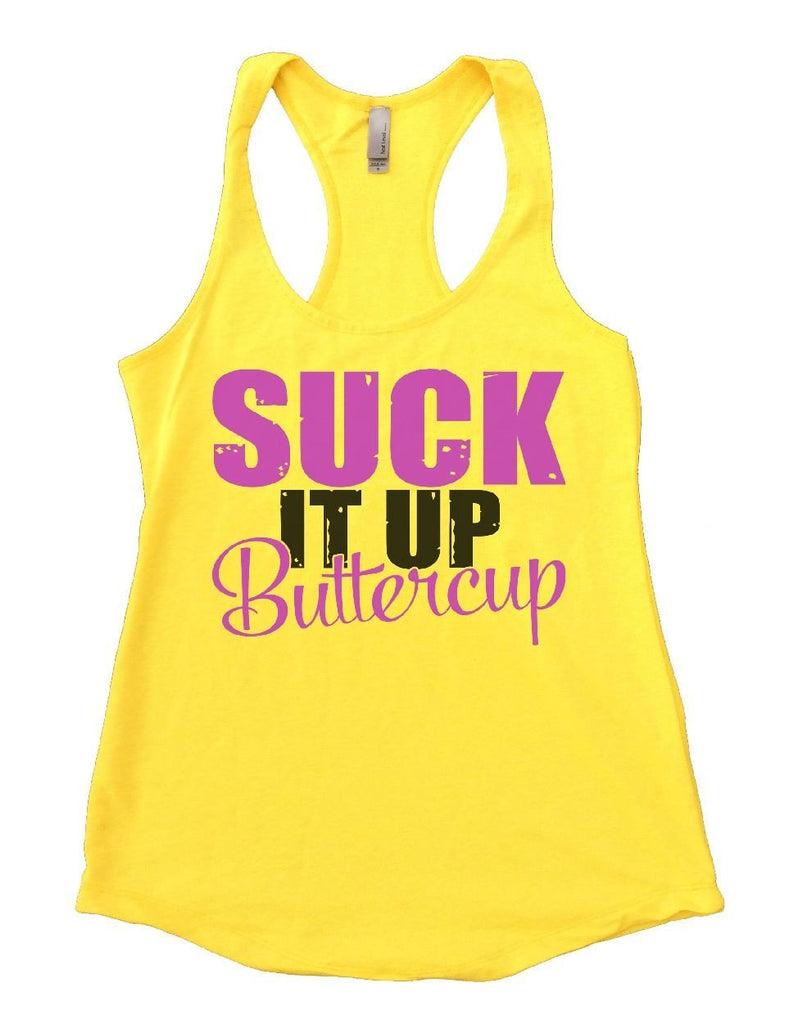 SUCK IT UP Buttercup Womens Workout Tank Top Funny Shirt Small / Yellow