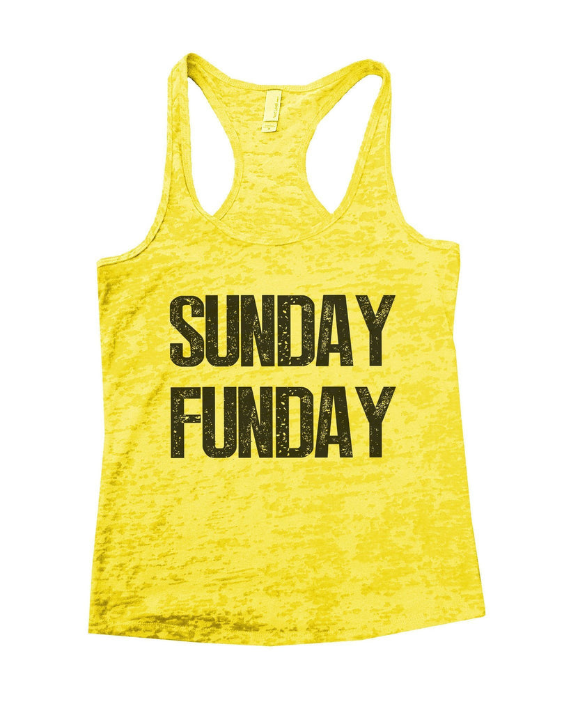 Sunday Funday Burnout Tank Top By Funny Threadz Funny Shirt Small / Yellow