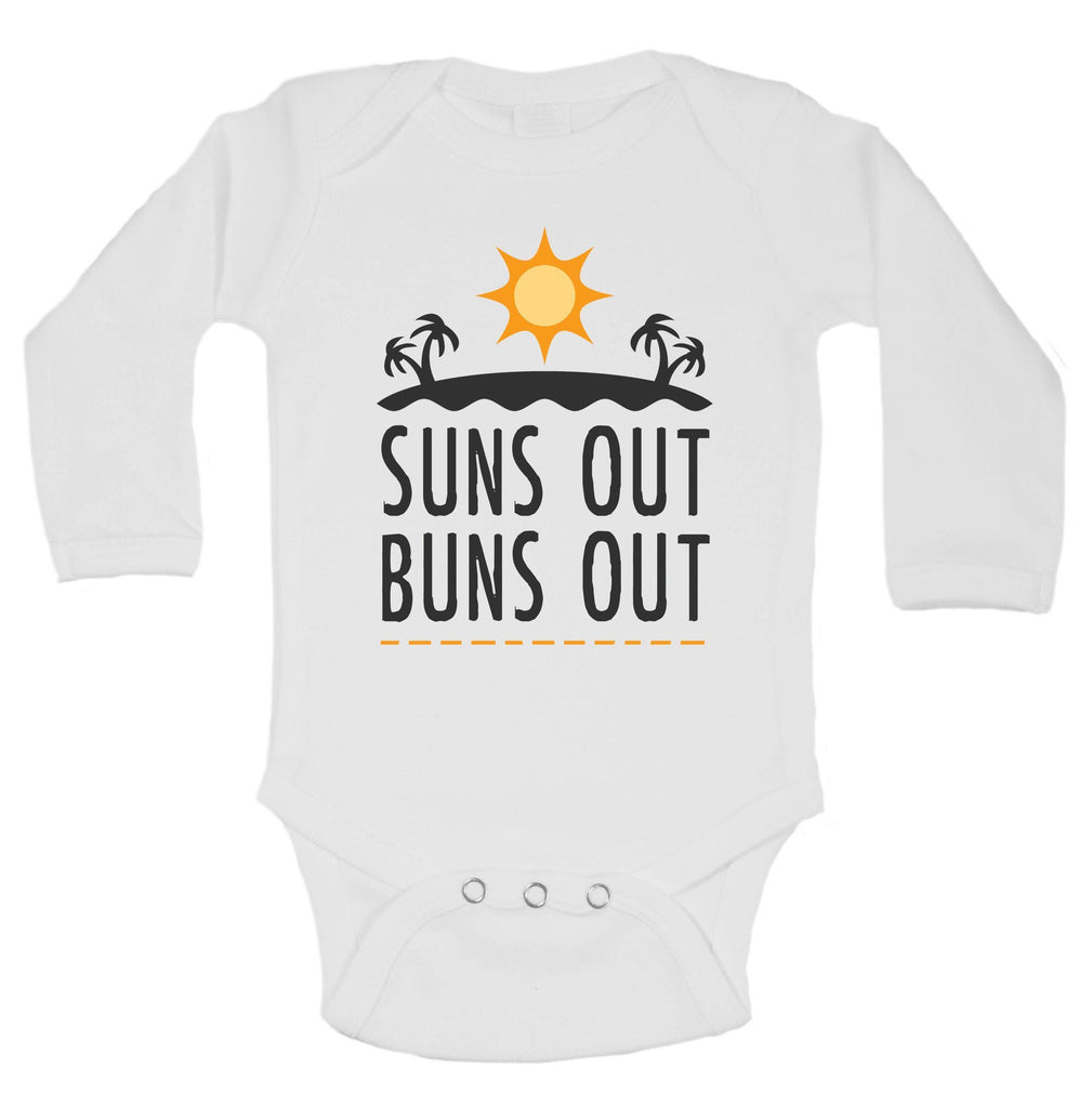 Suns Out Buns Out Funny Kids Onesie Funny Shirt Long Sleeve 0-3 Months