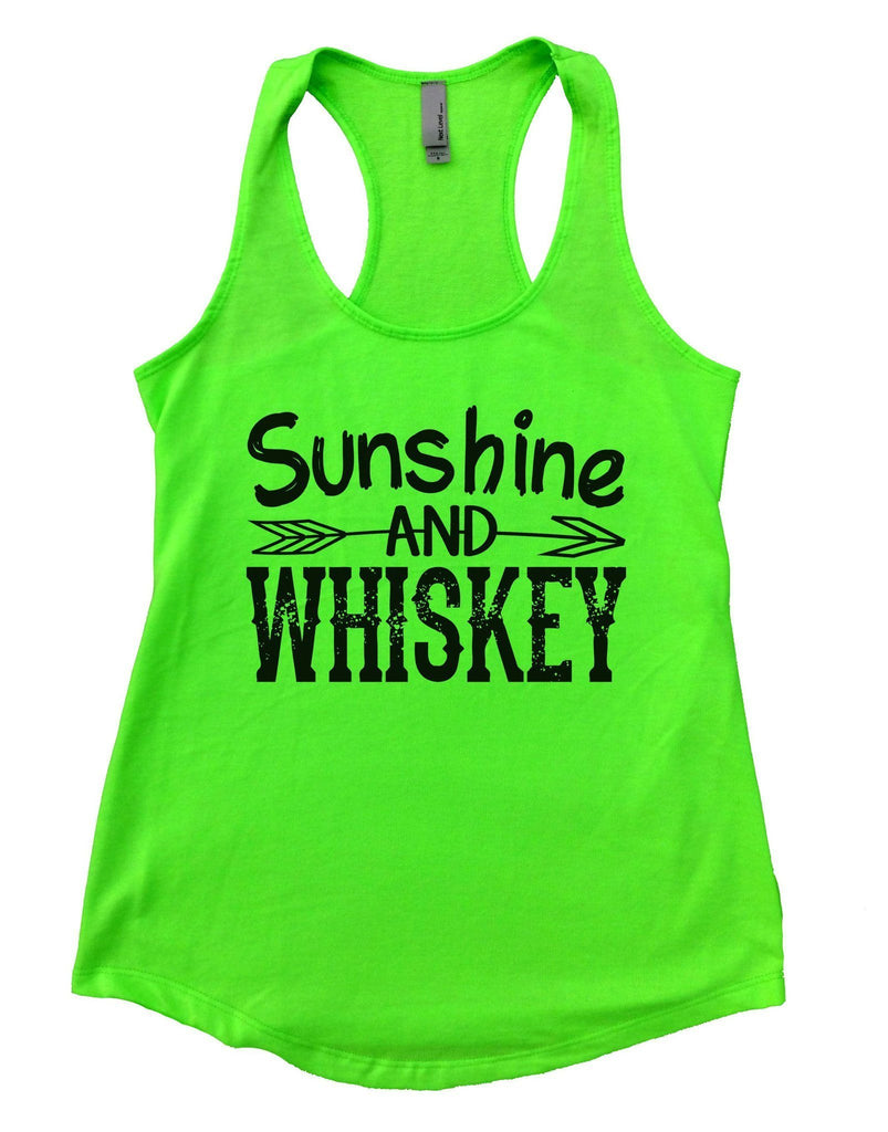 Sunshine And Whiskey Womens Workout Tank Top Funny Shirt Small / Neon Green
