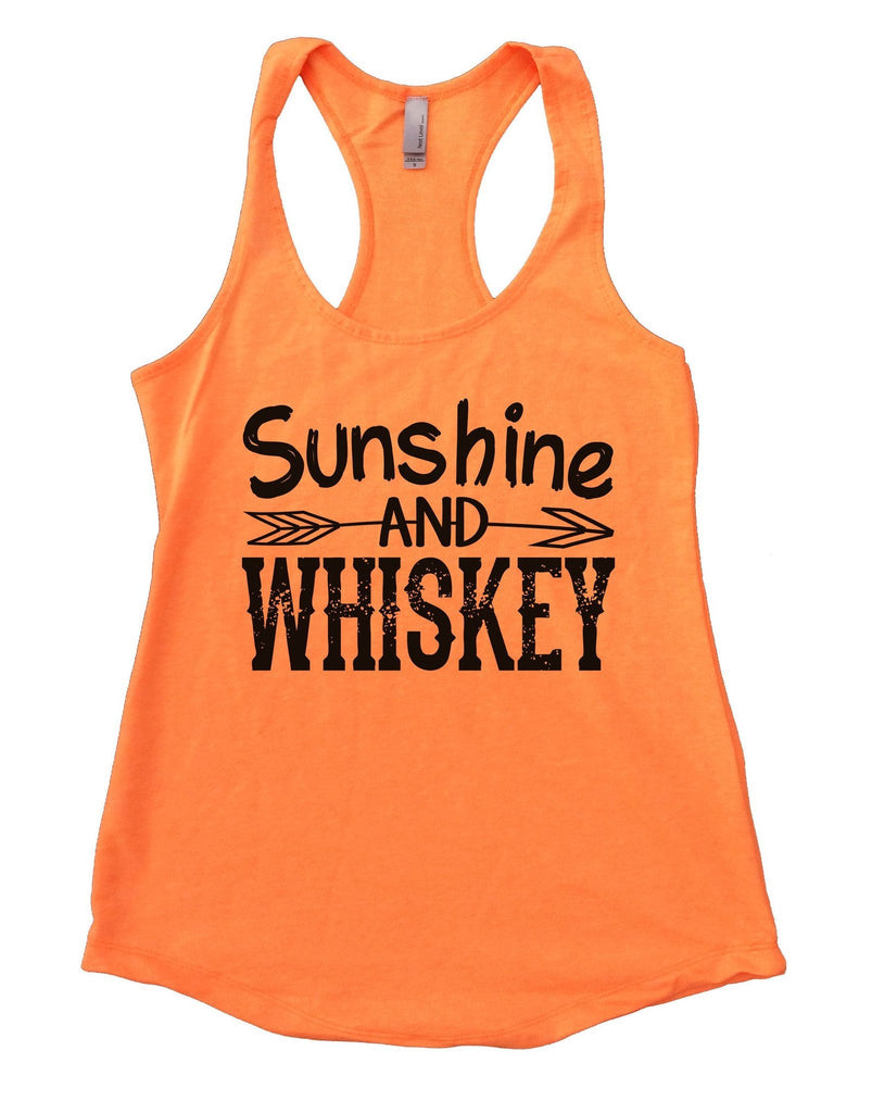 Sunshine And Whiskey Womens Workout Tank Top Funny Shirt Small / Neon Orange